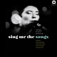 Sing Me the Songs Celebrating the works of Kate McGarrigle — Schönberg Ensemble
