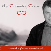 Pearls from Everland — The Crossing Crew