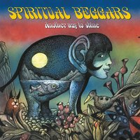 Another Way To Shine — Spiritual Beggars
