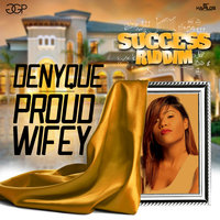 Proud Wifey - Single — Denyque