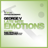 Late Night Emotions — George V