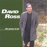 The Power To Be — David Ross