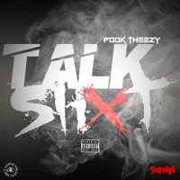 Talk S#!t — Pook Theezy
