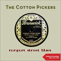 Rampart Street Blues — The Cotton Pickers
