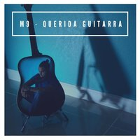 Querida Guitarra — M9