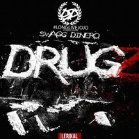 Drugz (feat. Lil Chris) — Lil Chris, $Wagg Dinero