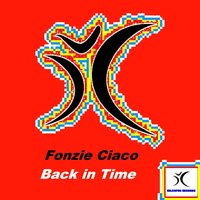 Back in Time — Fonzie Ciaco