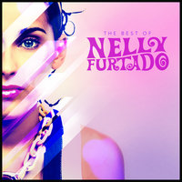 The Best of Nelly Furtado — Nelly Furtado