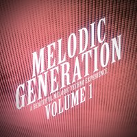 Melodic Generation - The Best in Melodic Techno, Vol. 1 — сборник