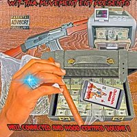 Well Connected & Hood Certified Vol. 1 — Go Getta Da PaperBoi