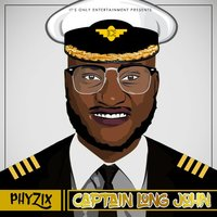 Captain Long John — Phyzix