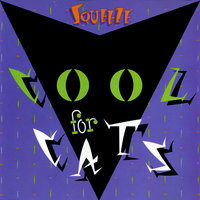 Cool For Cats — Squeeze
