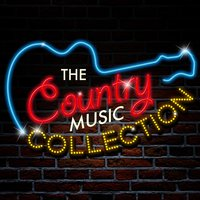 The Country Music Collection — Country Love, Modern Country Heroes, New Country Collective, New Country Collective|Country Love|Modern Country Heroes