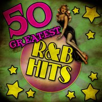 50 Greatest R&B Hits — сборник