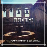 Test of Time — Steep Canyon Rangers, Edie Brickell