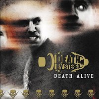 Death Alive — Death By Stereo