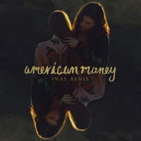 American Money — BØRNS