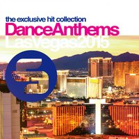 Sirup Dance Anthems Las Vegas 2015 — сборник