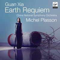 Xia Guan Earth Requiem — Michel Plasson, China National Symphony Orchestra