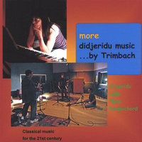 More Didjeridu Music By Trimbach — Trimbach