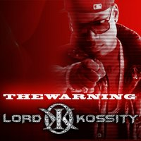 The Warning — Lord Kossity