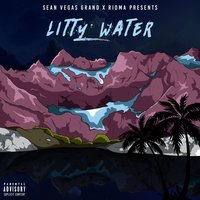Litty Water — Rioma, Sean Vegas Grand