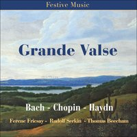 Grande Valse — Royal Philharmonic Orchestra, Berliner Philharmoniker, Charles Munch, Boston Symphony Orchestra, Ferenc Fricsay