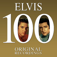 100 Original Recordings — Elvis Presley