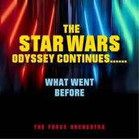The Star Wars Odyssey Continues… — The Force Orchestra