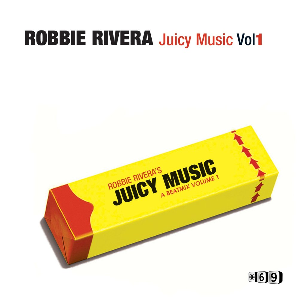 Robbie Rivera - Juicy Miami