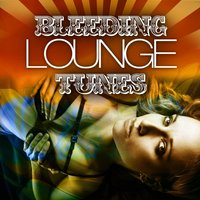 Bleeding Lounge Tunes — сборник