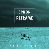 Frameless (Spndr Reframe) — Hudson and Troop
