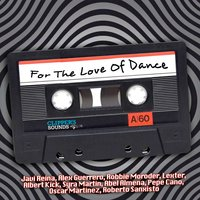 For the Love of Dance, Vol.1 — сборник