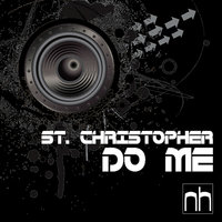 Do Me — St. Christopher