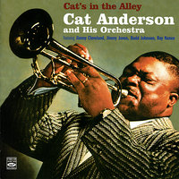 Cat's in the Alley — Cat Anderson & His Orchestra