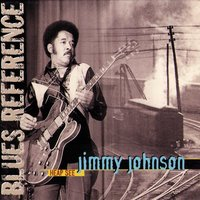 Heap See (Blues Reference) [Recorded in Montreux 1978 & Paris 1983] — Jimmy Johnson