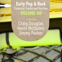 Early Pop & Rock Hits, Essential Tracks and Rarities, Vol. 40 — сборник