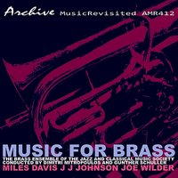 Music For Brass — The Brass Ensemble of the Jazz and Classical Music Society