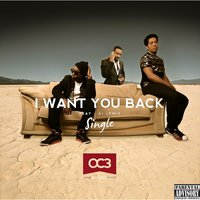 I Want You Back (feat. AJ Lewis) — Oc3