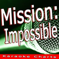 Mission: Impossible (Music Inspired By the Film) — Karaoke Charts