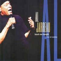 Teach Me Tonight — Al Jarreau