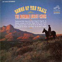Songs of the Trail — The Norman Luboff Choir
