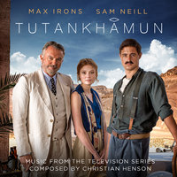 Tutankhamun (Music from the Television Series) — Christian Henson