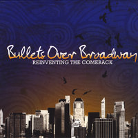 Reinventing the Comeback — Bullets Over Broadway