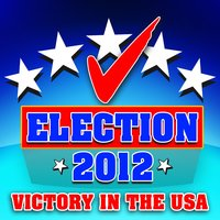 Election 2012 - Victory in the USA — сборник
