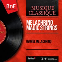Melachrino Magic Strings — Роберт Шуман, Оскар Штраус, George Melachrino