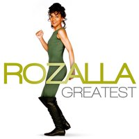Greatest - Rozalla — Rozalla