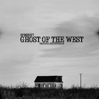 Ghost of the West — Spindrift