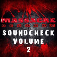 Massacre Soundcheck. Volume 2 — сборник