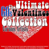 The Ultimate 60's Valentines Collection — сборник